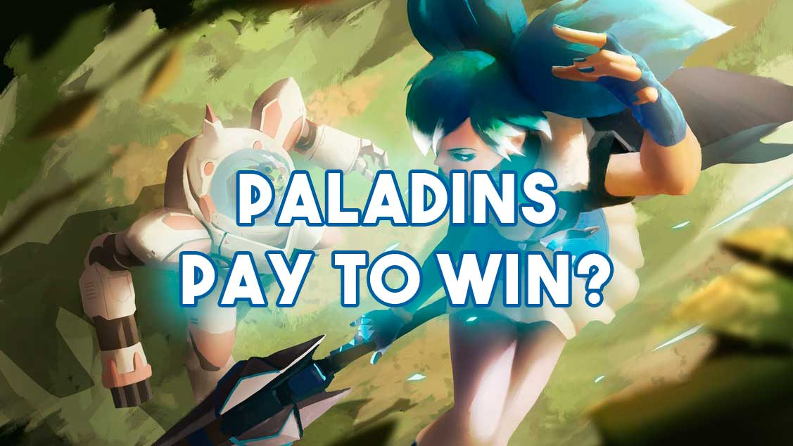 paladins virou pay to win